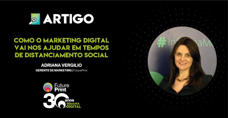 Como o marketing digital vai nos ajudar em tempos de distanciamento social.png